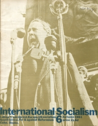 [ International Socialism (1st series) nr. 6 ]