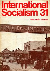 [ International Socialism (1st series) nr. 31 ]