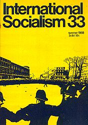 [ International Socialism (1st series) nr. 33 ]